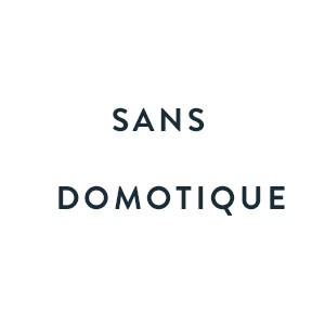 Sans domotique