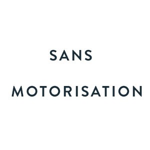 Sans motorisation